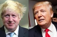 """特朗普和""""英国特朗普""""通话,英美这次真能""""哥俩好""""吗?"""