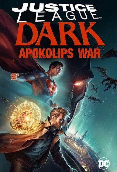 黑暗正义联盟:天启星战争 Justice League Dark: Apokolips War