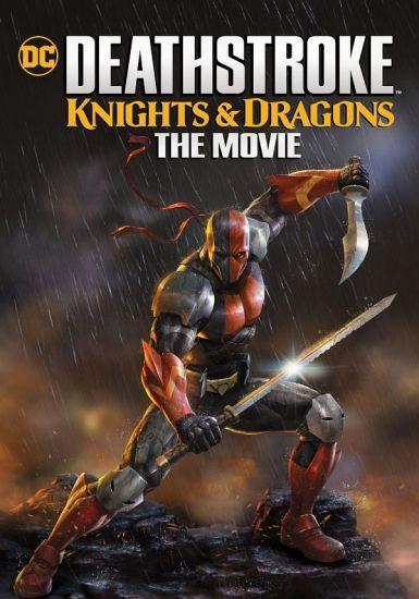 丧钟:骑士与龙 大电影 Deathstroke: Knights & Dragons: The Movie