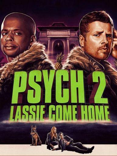 灵异妙探2:莱斯归来 Psych 2: Lassie Come Home