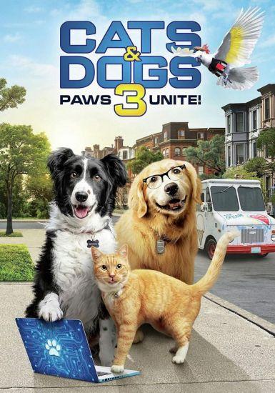 猫狗大战3:爪爪集结! Cats & Dogs 3: Paws Unite!