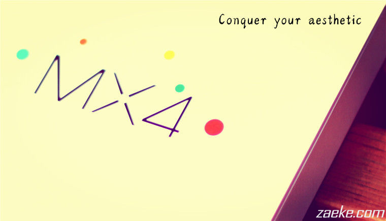 魅族MX4试玩,Conquer Aesthetic