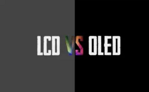 <b>[什么是lcd显示屏]LCD和OLED屏幕,到底如何选择?</b>