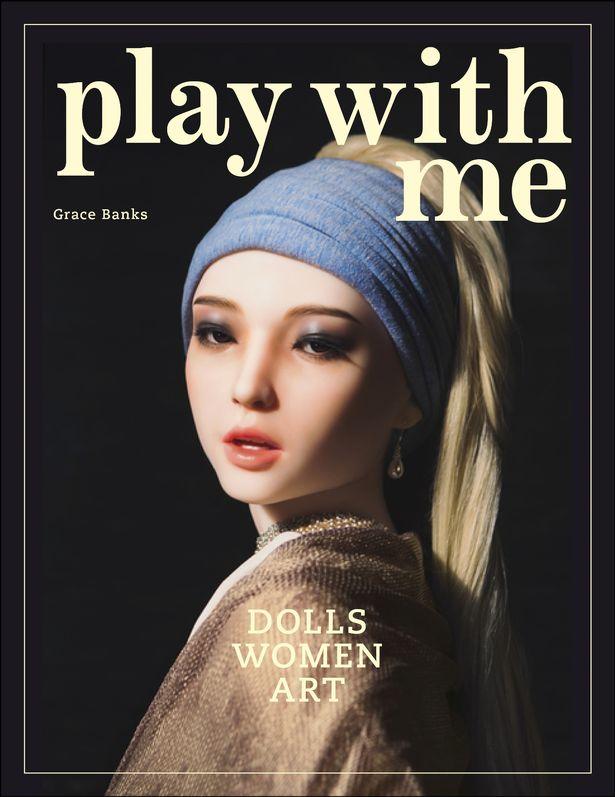 《与我同行》――研究实体娃娃痴迷现象的女性作家格蕾丝・班克斯